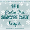Thumbnail image for 101 Gluten Free Snow Day Recipes
