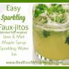 Thumbnail image for Easy Sparkling Fauxjitos plus Cinco de Mayo Recipes