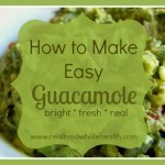 Guacamole- Fresh and Real!