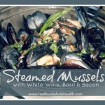 Steamed Mussels in White Wine with Basil and Bacon