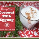 Coconut Milk EggNog - dairy free, nutrient-dense