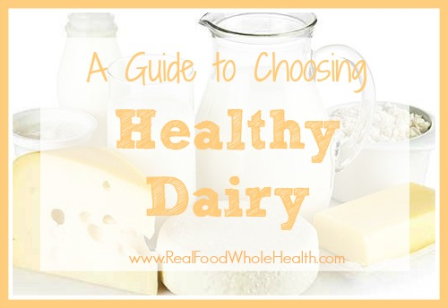 A Guide to Choosing Healthy Dairy Products