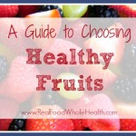 A Guide to Choosing Healthy Fruit