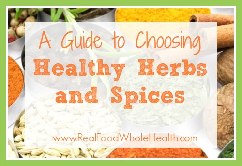 A Guide to Choosing Healthy Herbs and Spices