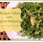 Arugula Salad with Lemon Dressing