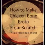 How to Make Homemade Chicken Bone Broth (Chicken Stock) from Scratch