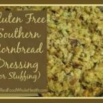 Gluten-Free Southern Cornbread Dressing (Stuffing)