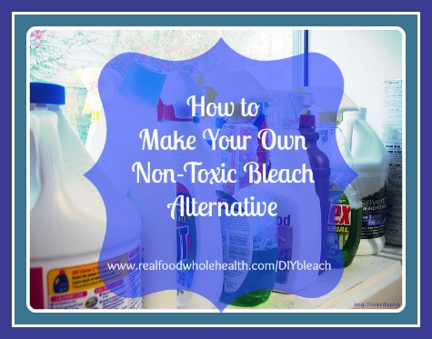 Make Your Own Non-Toxic Bleach Alternative