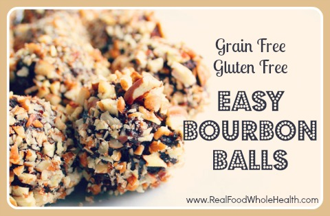 Grain Free Bourbon Balls- an easy real food recipe