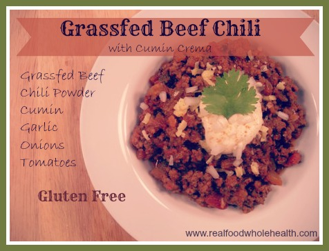 Grassfed Beef Chili Gluten Free Real Food Whole Health