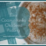 Easy Coconut-Vanilla Chia Seed Pudding