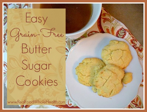 Easy Gluten Free Butter Sugar Cookies-- by Real Food Whole Health