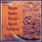 Maple Butter Pecan Sweet Potatoes