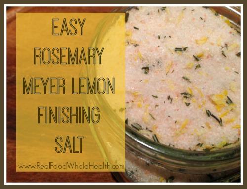 Easy Rosemary-Meyer Lemon Finishing Salt