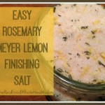Easy Rosemary-Meyer Lemon Finishing Salt