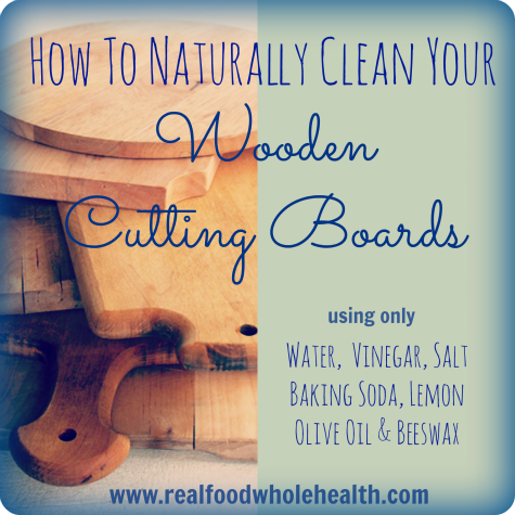 How To Naturally Clean Your Wooden Cutting Boards