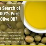 In Search of 100% Pure Olive Oil