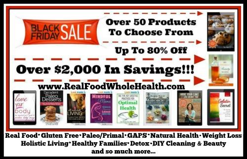 Huge Real Food and Natural Health Black Friday Sale