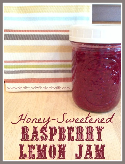 An easy real food recipe for honey sweetened raspberry lemon jam