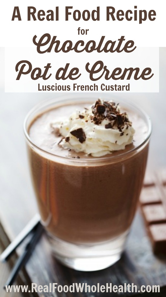 A Real Food Recipe for Chocolate Pot de Creme