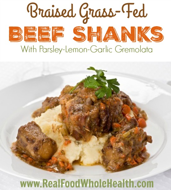 Braised Grass Fed Beef Shanks with Gremolata