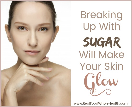 Breaking Up With Sugar Will Make Your Skin Glow